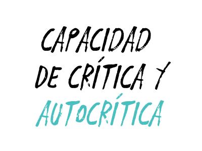 Capacidad de crítica y autocrítica