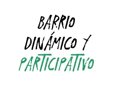 Barrio dinámico y participativo